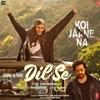 Ishq Karo Dil Se From Koi Jaane Na Single