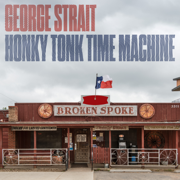 Honky Tonk Time Machine - George Strait - George Strait