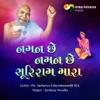 Naman Chhe Naman Chhe Suri Ram Mara feat Jaydeep Swadia Guru Ram Stuti EP