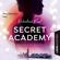 Valentina Fast - Verborgene Gefühle - Secret Academy, Teil 1 (Ungekürzt)