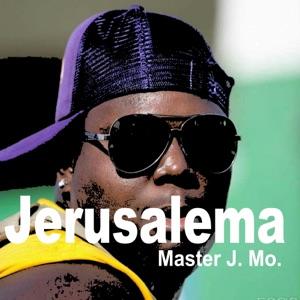 Master J. Mo. - Jerusalema