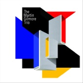 The Martin Gilmore Trio - Shove That Pig's Foot Further in the Fire / Bonaparte Crossing the Rocky Mountains