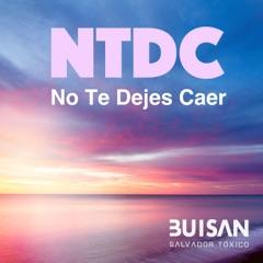 No Te Dejes Caer (with Salvador Tóxico)
