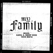 My Family From The Addams Family Original Motion Picture Soundtrack Migos, KAROL G, Snoop Dogg & Rock Mafia - Migos, KAROL G, Snoop Dogg & Rock Mafia