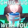 Chug Jug With You (Number One Victory Royale) by LeviathanJPTV iTunes Track 1