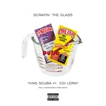 songs like Scrapin' the Glass (feat. Coi Leray)