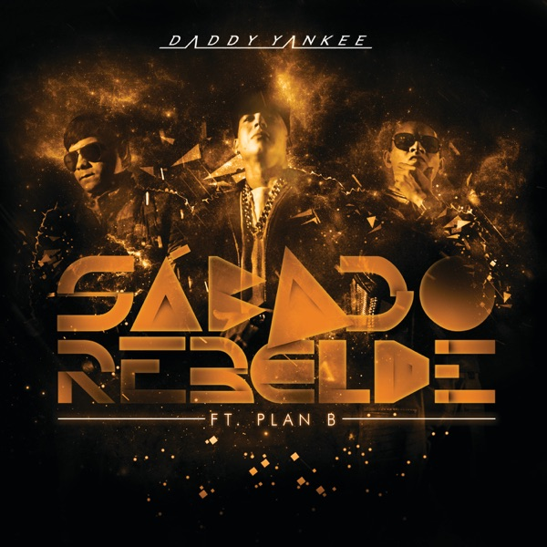 Sábado Rebelde (feat. Plan B) - Single