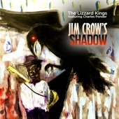 Jim Crow's Shadow (feat. Charles Ponder)