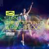 Armin van Buuren - Turn the World into a Dancefloor (ASOT 1000 Anthem) artwork