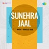 Kitna Hasin Mera Piya Hae Allah From Sunehra Jaal Single