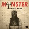 Atlanta Monster/Monster: The Zodiac Killer
