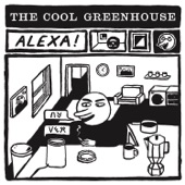 The Cool Greenhouse - The End of the World