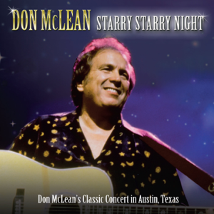 Don Mclean - Starry Starry Night (Live in Austin)