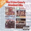 The 2 Live Crew s Greatest Hits