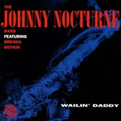 Johnny Nocturne Band - Baby, I'm Doin' It (feat. Brenda Boykin)