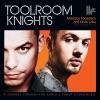 Toolroom Knights (Mixed By Tocadisco & Chris Lake)