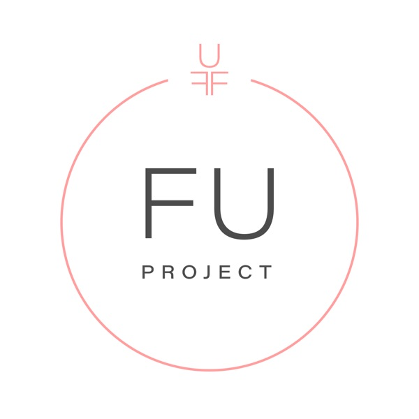 The FU Project