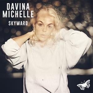 Davina Michelle - Skyward