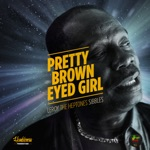 Leroy Sibbles - Pretty Brown Eyed Girl