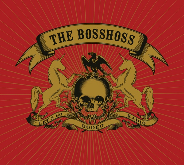 The BossHoss mit Riding Home