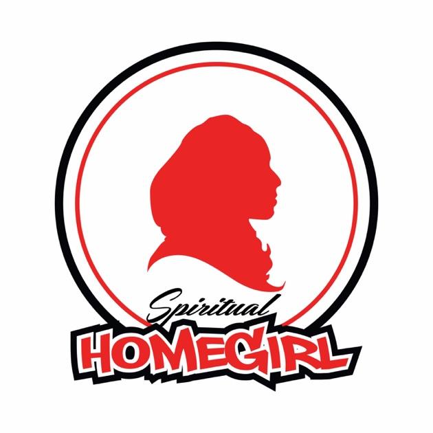 Spiritual Homegirl By Spiritual Homegirl Podcast On Apple Podcasts