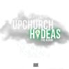 Upchurch - Hideas: The Album  artwork