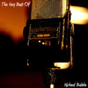 The Very Best Of - Micheal Bubble
