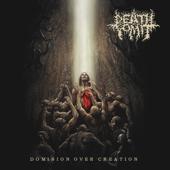 Dominion Over Creation Death Vomit