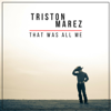 Triston Marez - That Was All Me - EP  artwork
