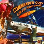 Commander Cody & His Lost Planet Airmen - Smoke! Smoke! Smoke! (That Cigarette) (Album verison)