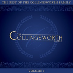 The Best of the Collingsworth Family, Vol. 1