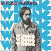 M Ross Perkins - Wrong Wrong Wrong