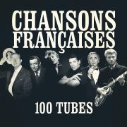 Chansons françaises (100 tubes) [Remasterisées] - Multi-interprètes