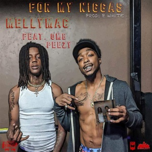 For My N****s (feat. OMB Peezy) - Single Mp3 Download