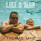 Thomas Mac - Like a Man