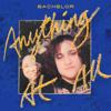 Anything at All - Bachelor, Jay Som & Palehound mp3