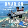 I m Up feat Kid Ink French Montana Single