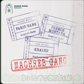 Farid Bang - Maghreb Gang (feat. French Montana & Khaled)