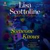Someone Knows (Unabridged) AudioBook Download