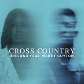 BRELAND - Cross Country (feat. Mickey Guyton)