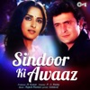 Sindoor Ki Awaaz (Original Motion Picture Soundtrack)
