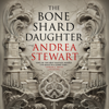 Andrea Stewart - The Bone Shard Daughter  artwork