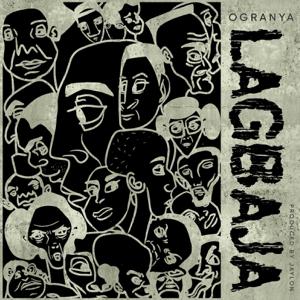 Ogranya - Lagbaja