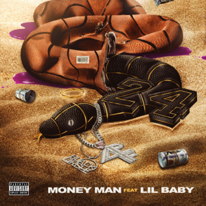 24 (feat. Lil Baby) - Money Man