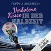 Poppy J. Anderson - Verbotene KГјsse in der Halbzeit: Titans of Love 4 artwork
