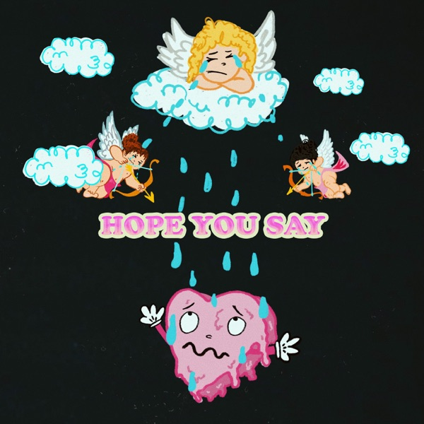 Hope You Say - Single