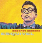 Esquivel and His Orchestra - Malagueña