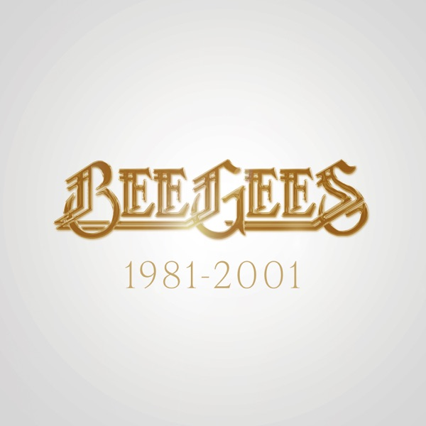 Bee Gees: 1981 - 2001 - EP