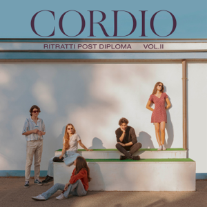 Cordio - Ritratti post diploma, Vol. 2 - EP