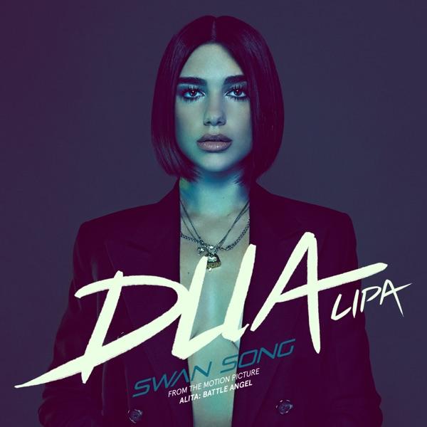 Dua Lipa  -  Swan Song diffusé sur Digital 2 Radio